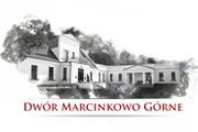 Dwór Marcinkowo Górne – hotel, restauracja, przytulnie i z klasą